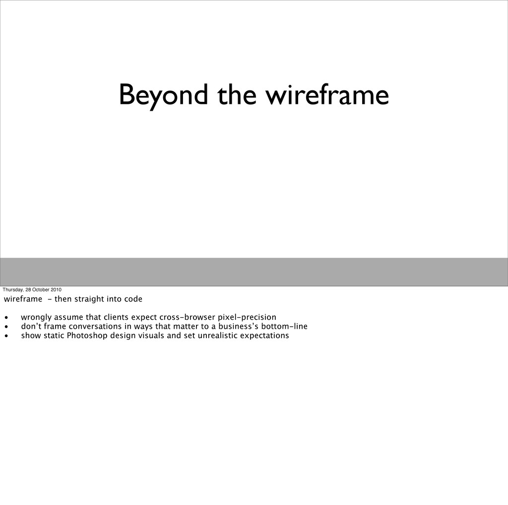 Beyond the wireframe Thursday, 28 October 2010 ...