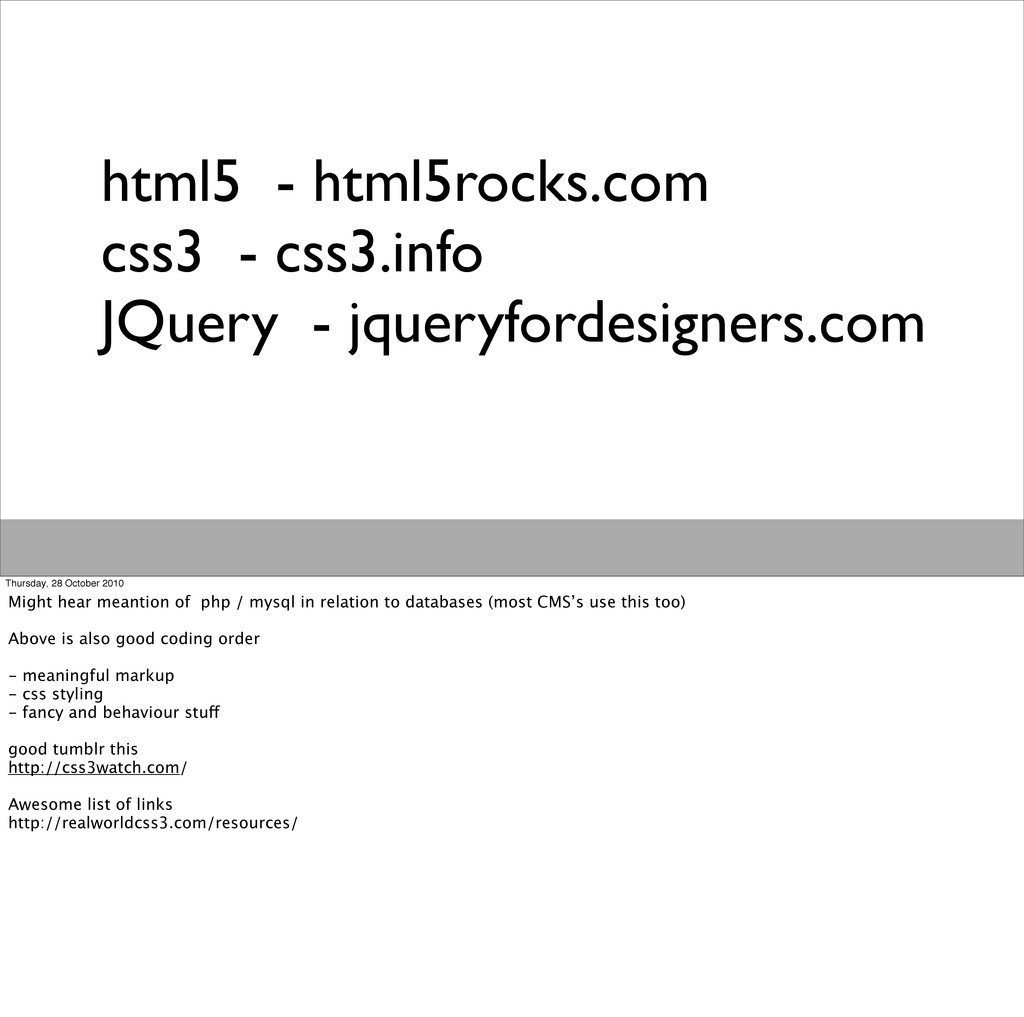 html5 - html5rocks.com css3 - css3.info JQuery ...