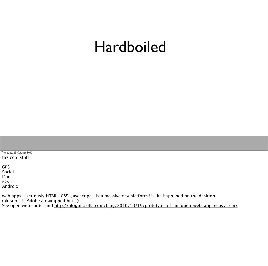 Hardboiled Thursday, 28 October 2010 the cool s...