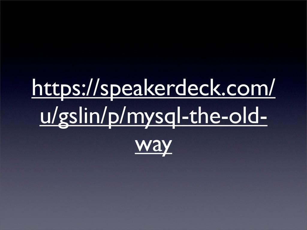 https://speakerdeck.com/ u/gslin/p/mysql-the-ol...