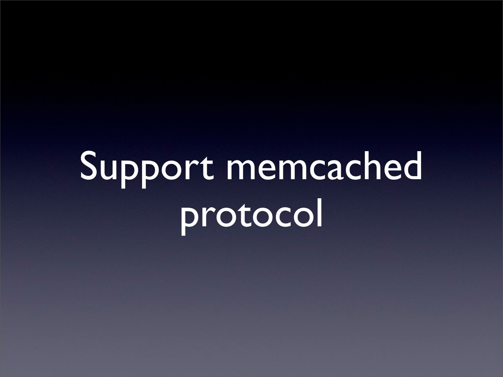 Support memcached protocol