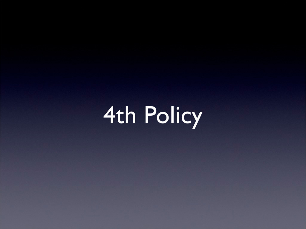 4th Policy