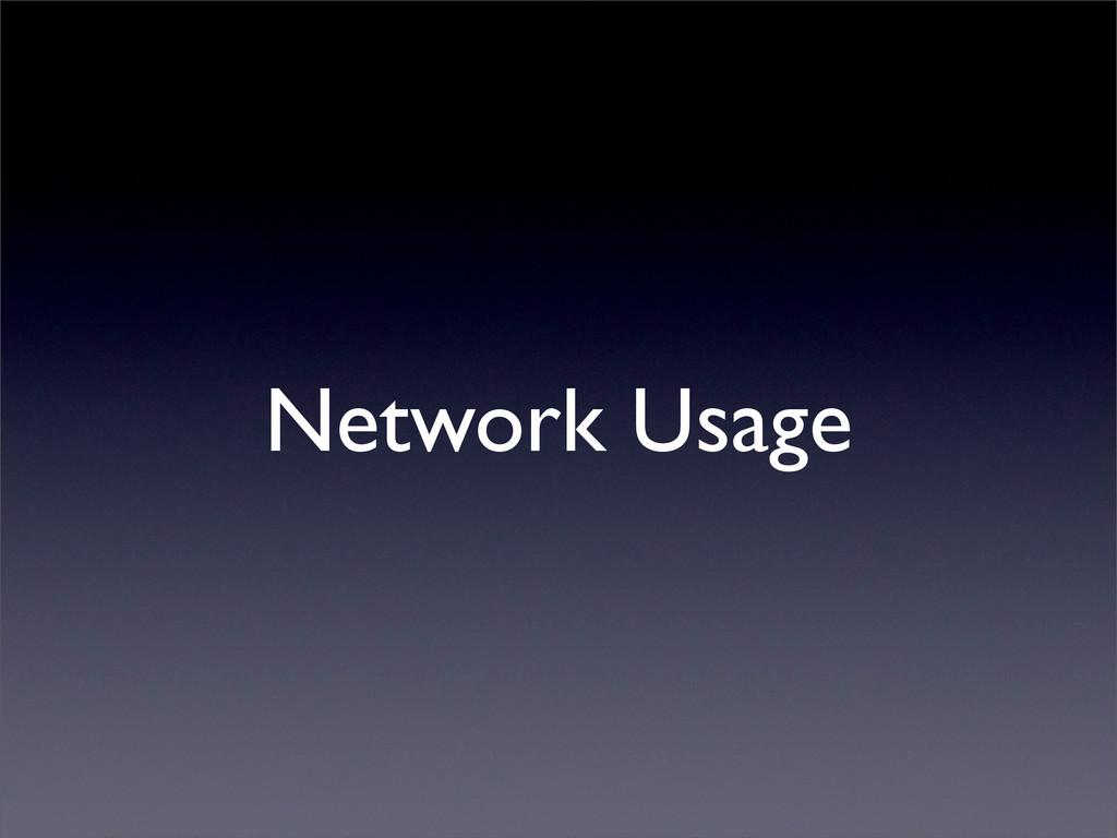 Network Usage