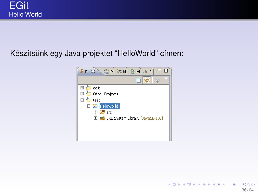 EGit Hello World Készítsünk egy Java projektet ...