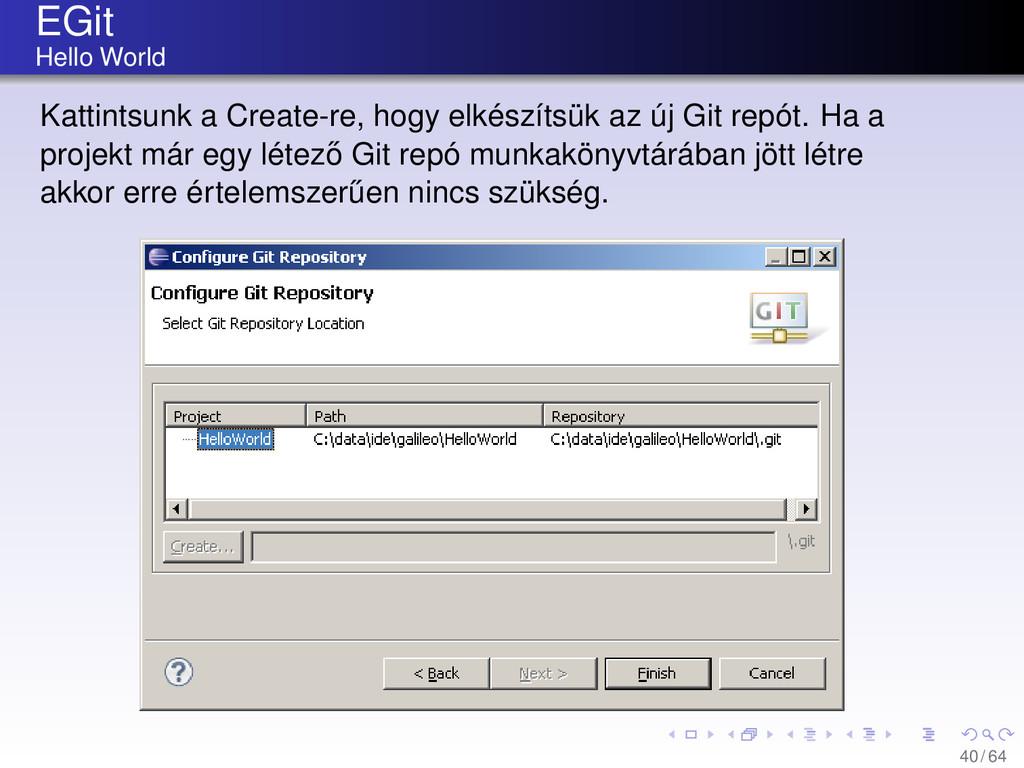 EGit Hello World Kattintsunk a Create-re, hogy ...