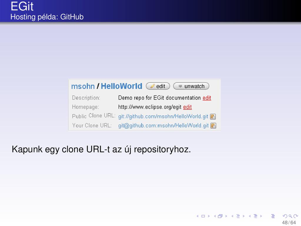 EGit Hosting példa: GitHub Kapunk egy clone URL...