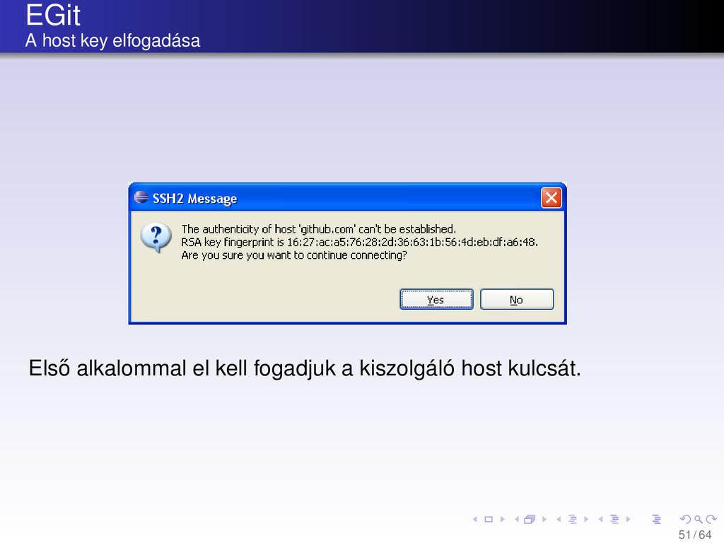 EGit A host key elfogadása Els˝ o alkalommal el...