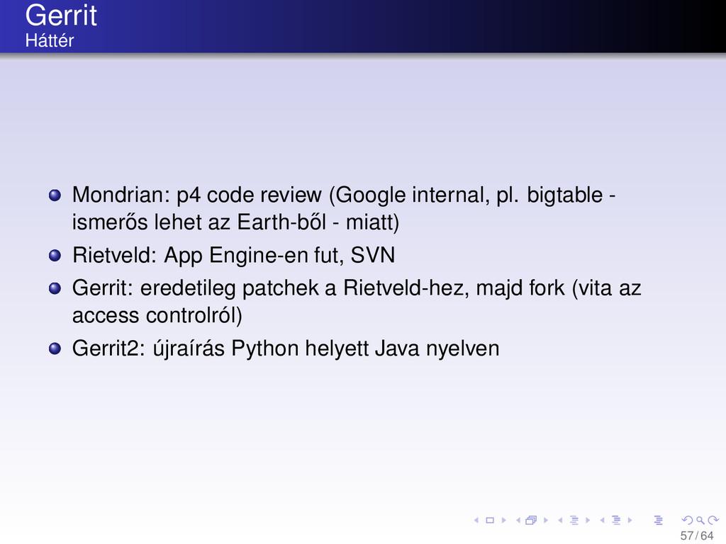 Gerrit Háttér Mondrian: p4 code review (Google ...