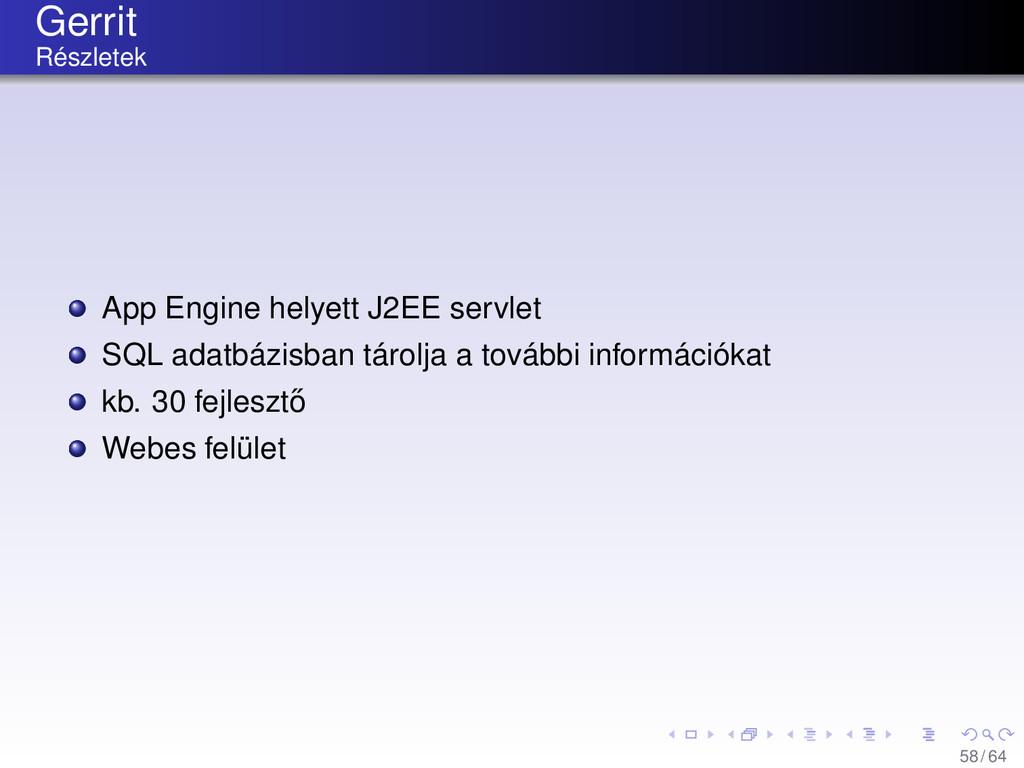 Gerrit Részletek App Engine helyett J2EE servle...
