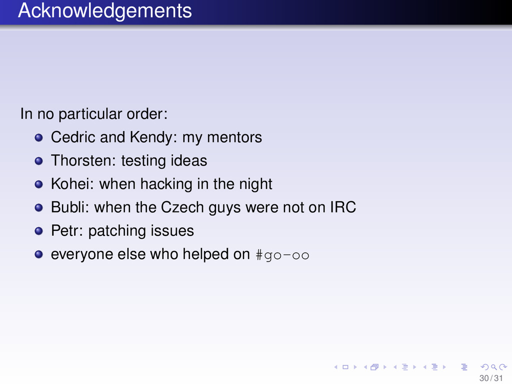 Acknowledgements In no particular order: Cedric...