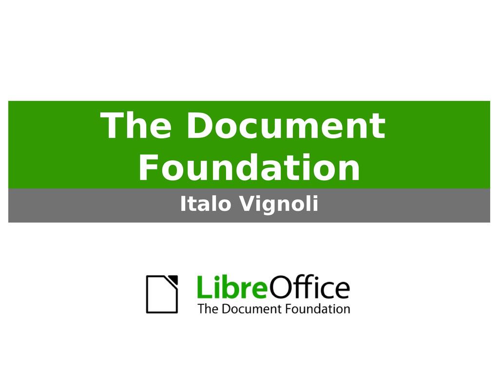 The Document Foundation Italo Vignoli