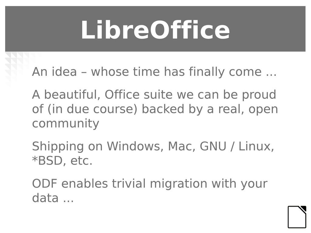 LibreOffice An idea – whose time has finally co...