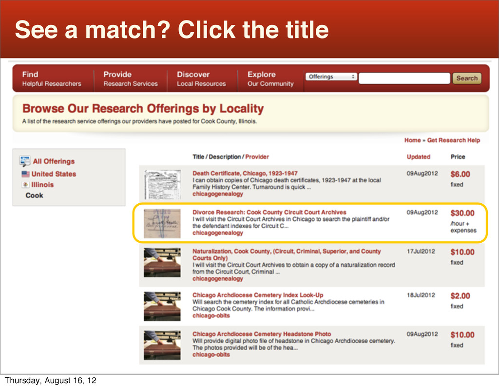 See a match? Click the title Thursday, August 1...