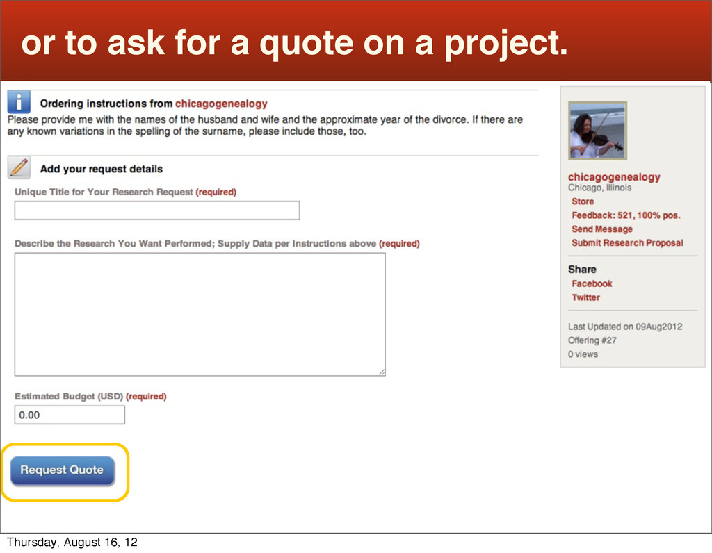 or to ask for a quote on a project. Thursday, A...