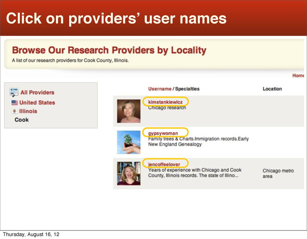 Click on providers' user names Thursday, August...