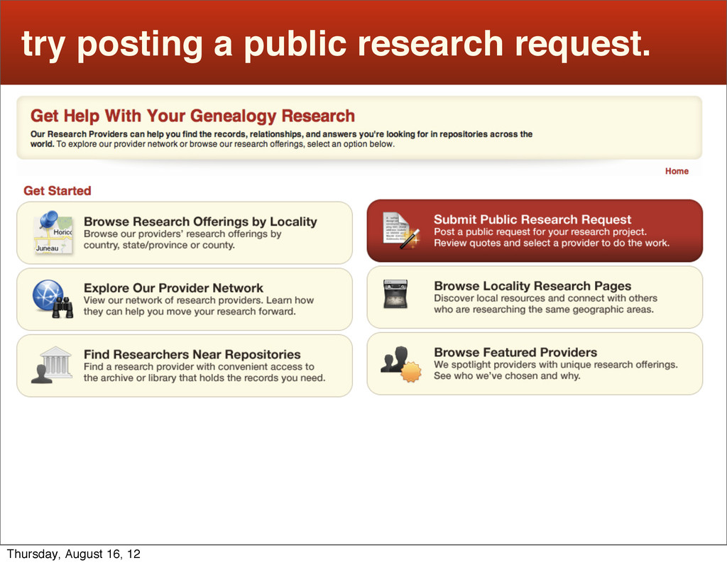 try posting a public research request. Thursday...