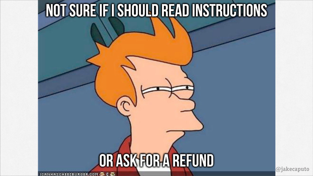 @jakecaputo Not sure if i should read instructi...