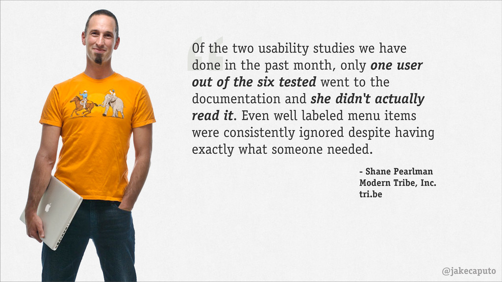 "@jakecaputo "" Of the two usability studies we h..."