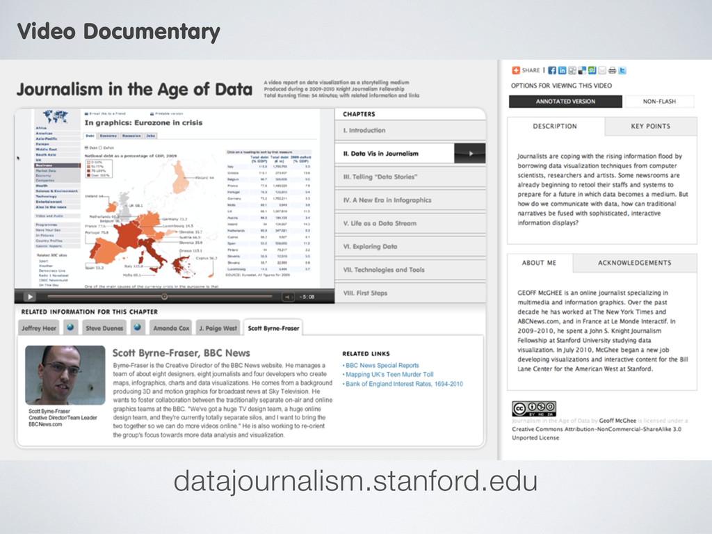 datajournalism.stanford.edu Video Documentary