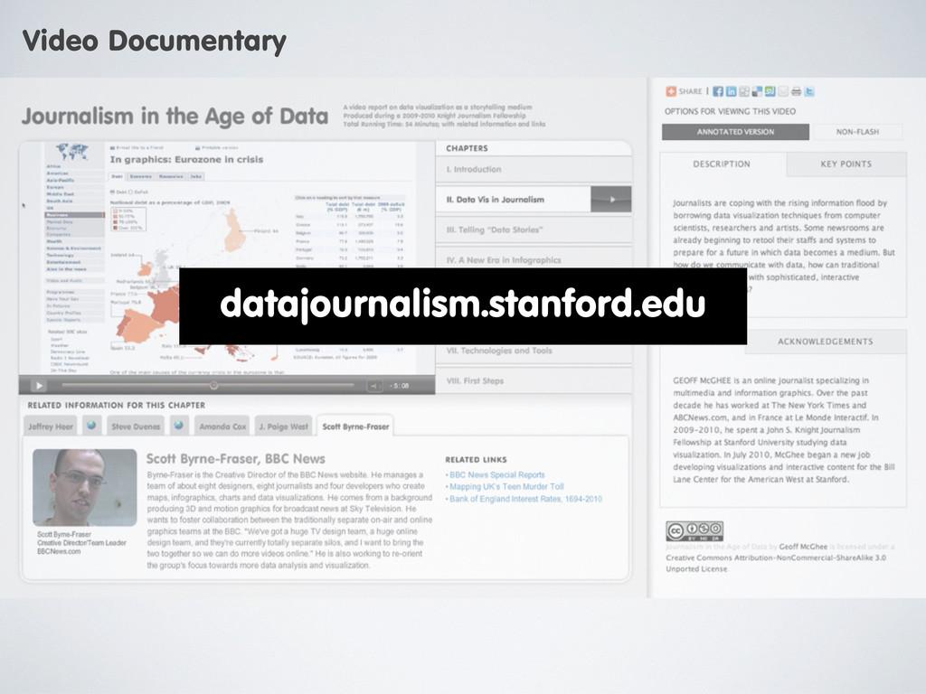 Video Documentary datajournalism.stanford.edu