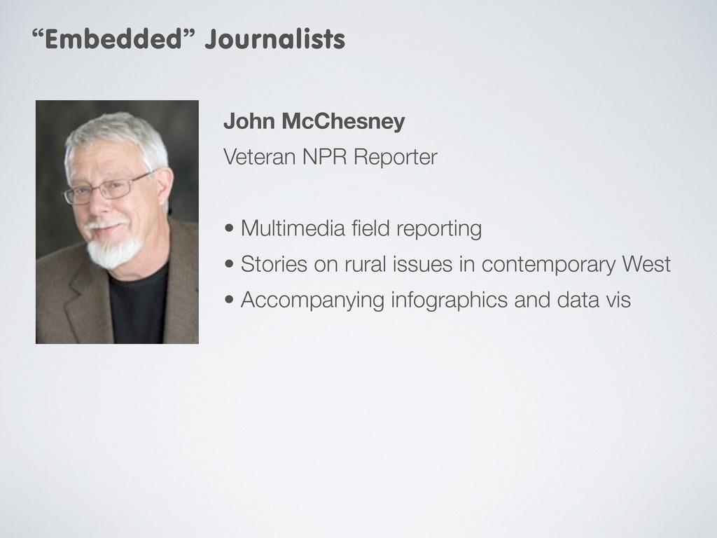 John McChesney Veteran NPR Reporter • Multimedi...