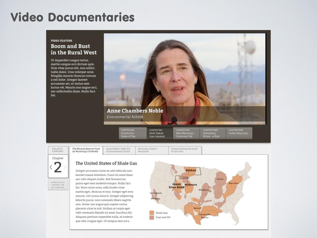 Video Documentaries