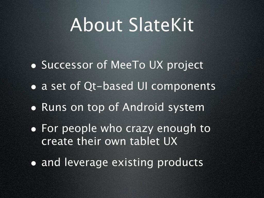 About SlateKit • Successor of MeeTo UX project ...