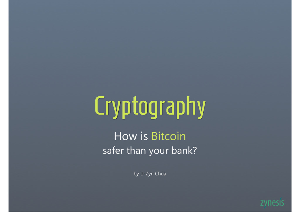How is Bitcoin safer than your bank? Cryptograp...