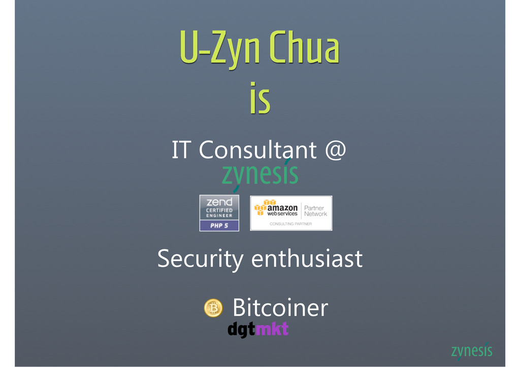 U-Zyn Chua is IT Consultant @ Security enthusia...