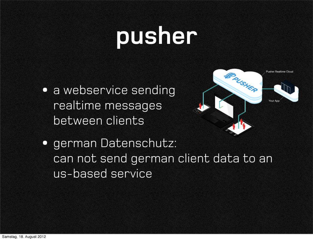 pusher •a webservice sending realtime messages ...