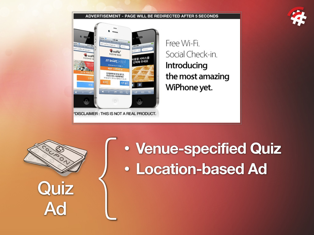 { Quiz Ad • Venue-specified Quiz • Location-bas...