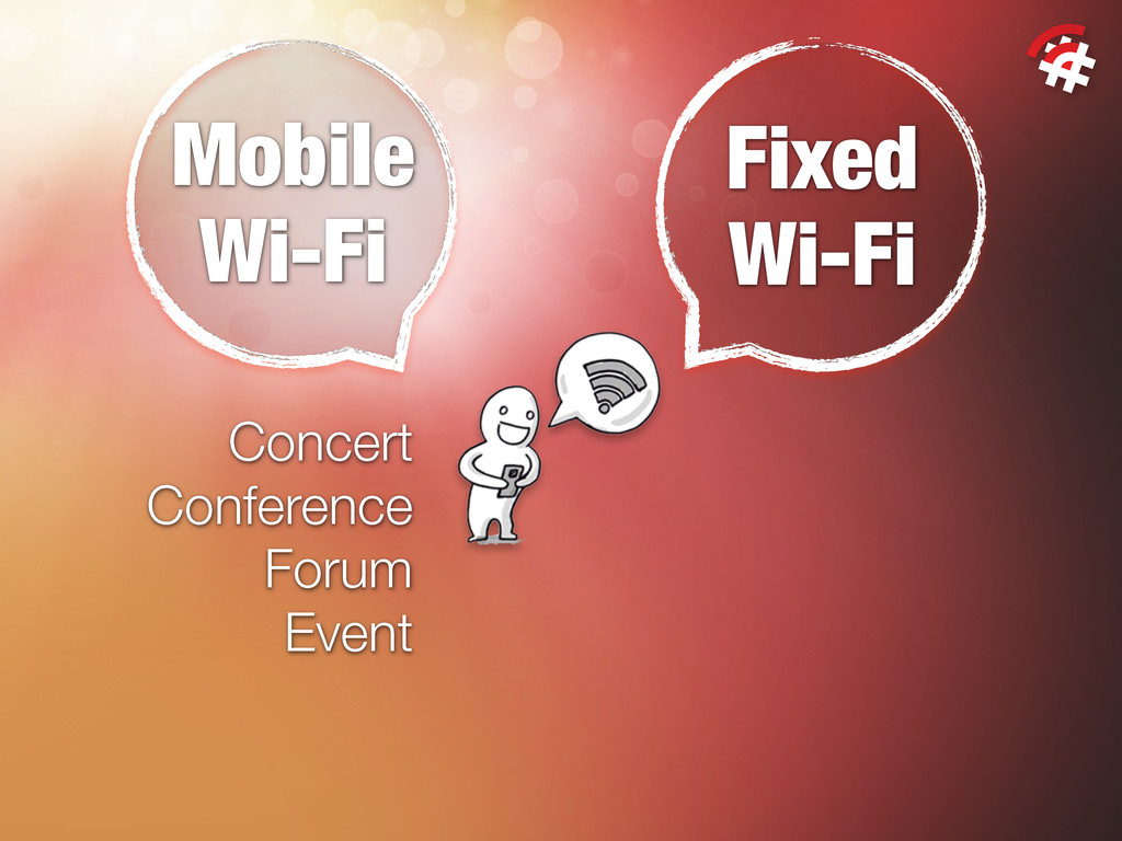 Fixed Wi-Fi Concert Conference Forum Event Mobi...