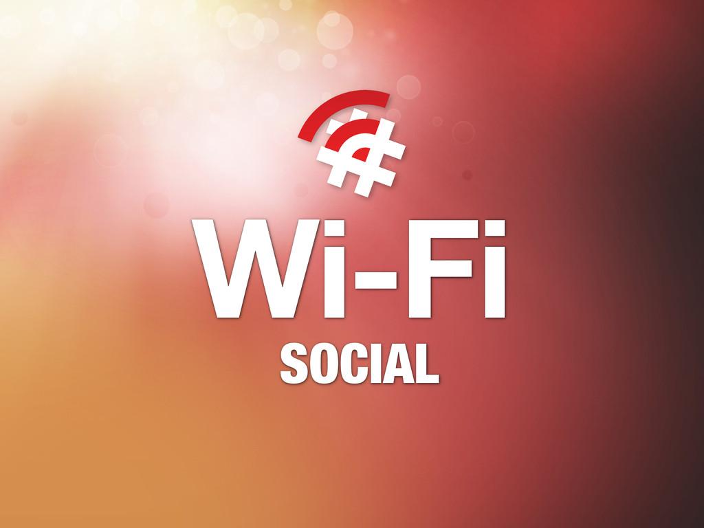 Wi-Fi SOCIAL