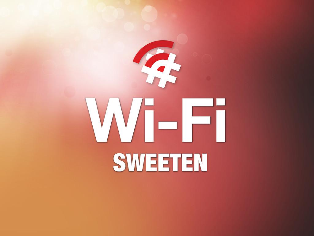 Wi-Fi SWEETEN