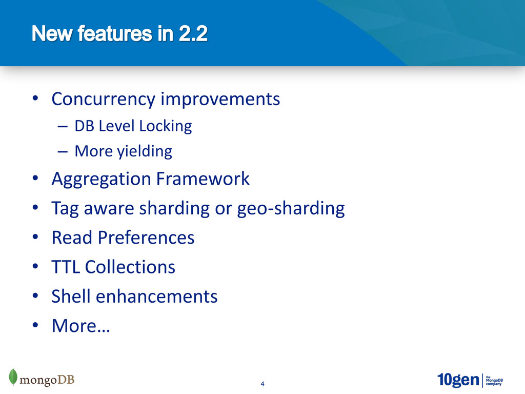 4 • Concurrency improvements – DB Level Locking...