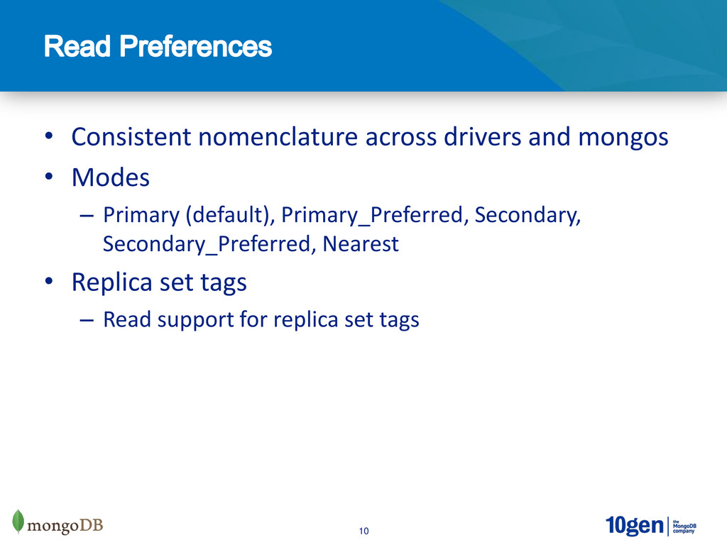 10 • Consistent nomenclature across drivers and...