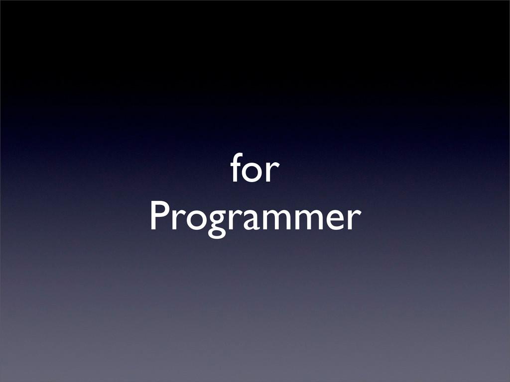 for Programmer
