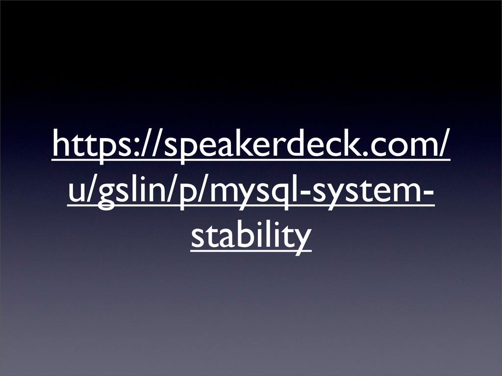 https://speakerdeck.com/ u/gslin/p/mysql-system...
