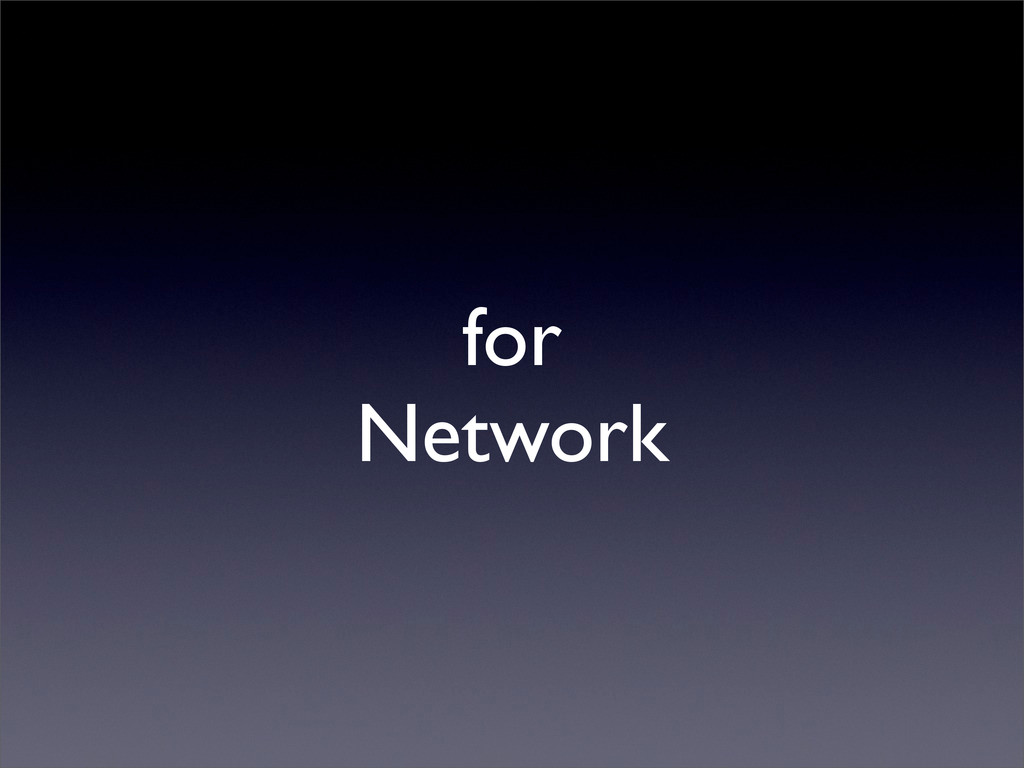 for Network