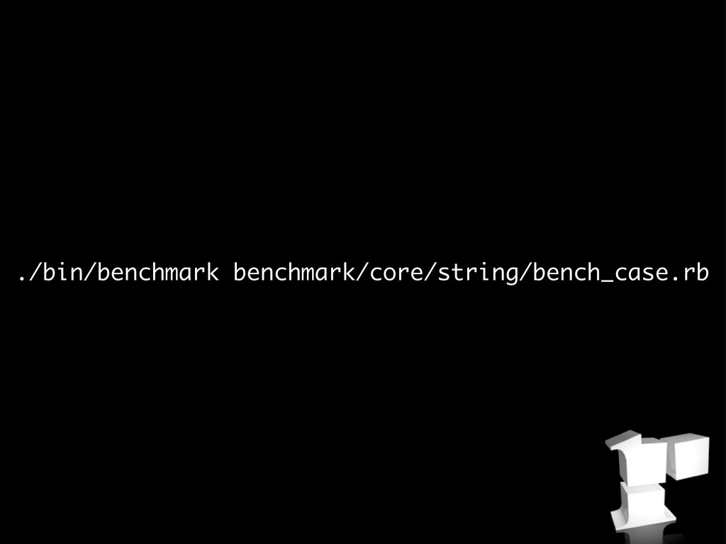 ./bin/benchmark benchmark/core/string/bench_cas...