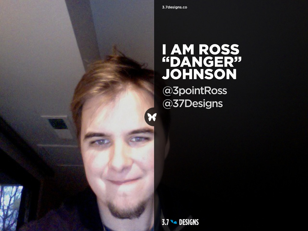 "@3pointRoss @37Designs I AM ROSS ""DANGER"" JOHNS..."