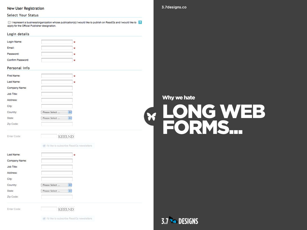 Why we hate LONG WEB FORMS...
