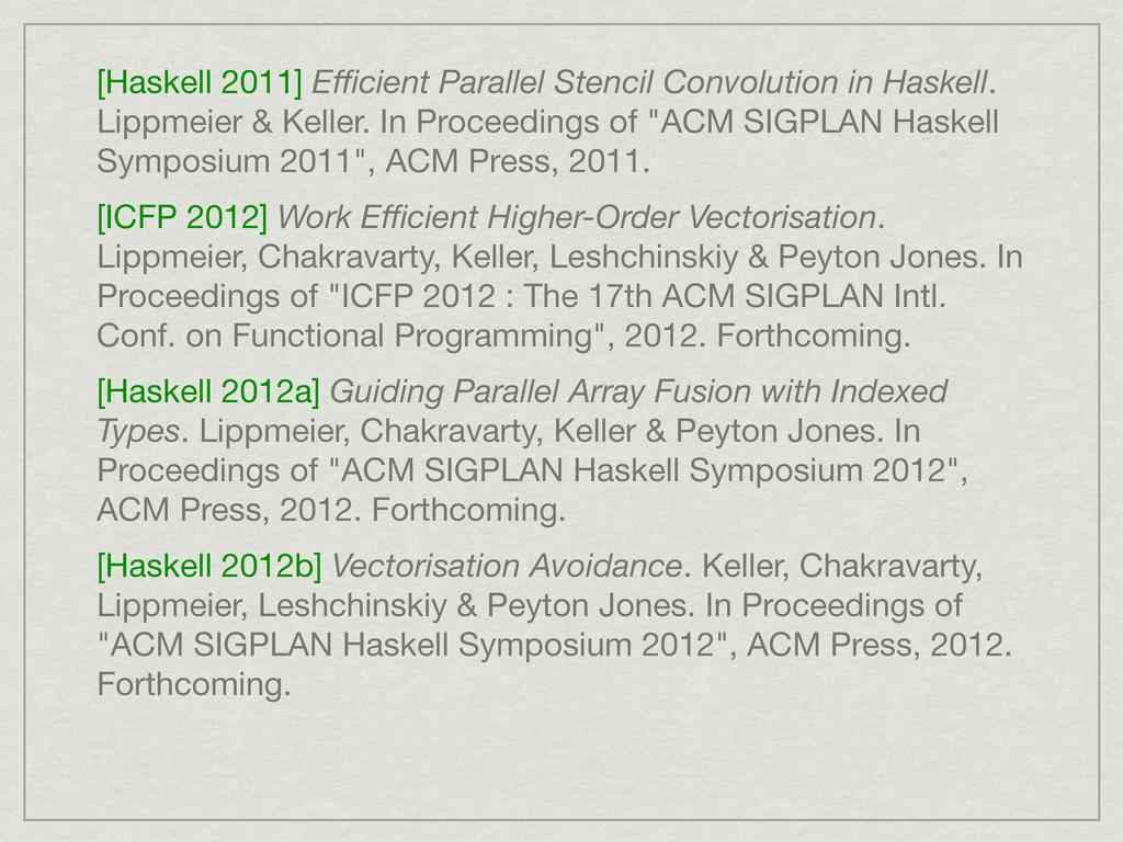 [Haskell 2011] Efficient Parallel Stencil Convolu...