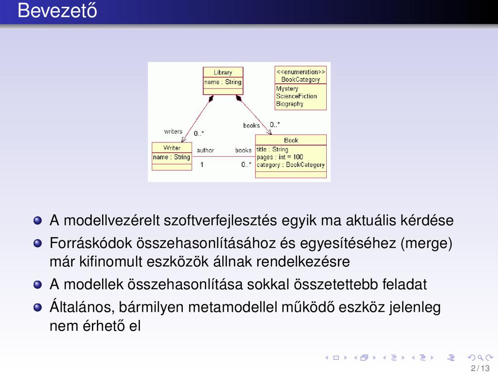 Bevezet˝ o A modellvezérelt szoftverfejlesztés ...