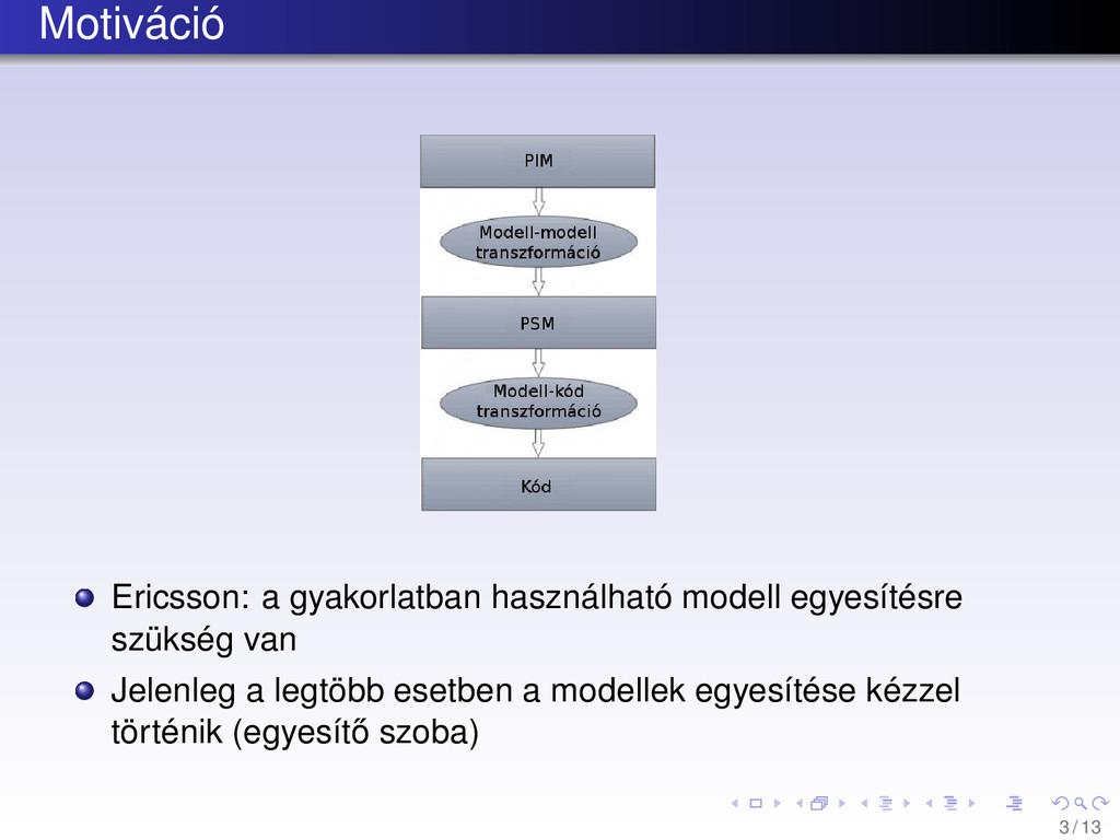 Motiváció Ericsson: a gyakorlatban használható ...