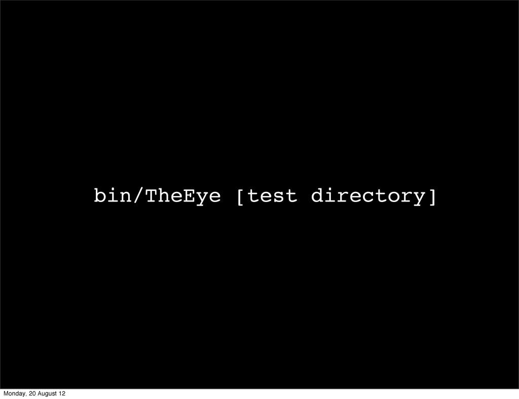bin/TheEye [test directory] Monday, 20 August 12