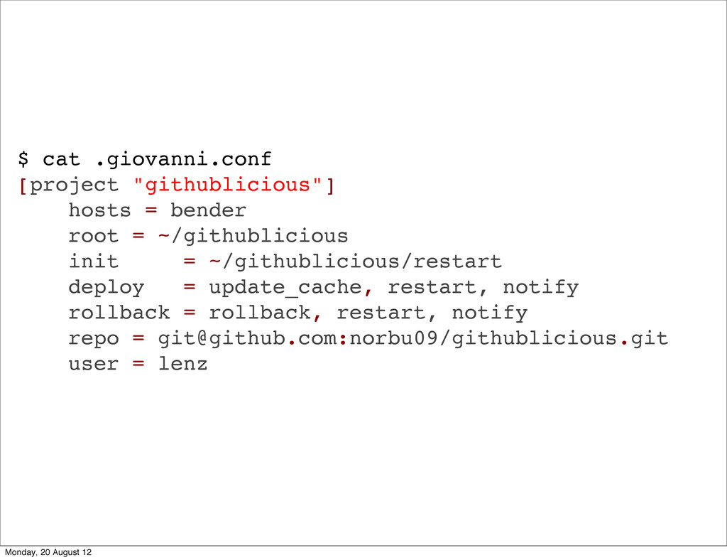 """$ cat .giovanni.conf [project """"githublicious""""] ..."""