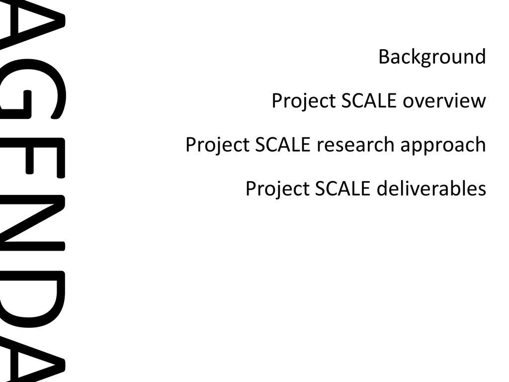 Background Project SCALE overview Project SCALE...