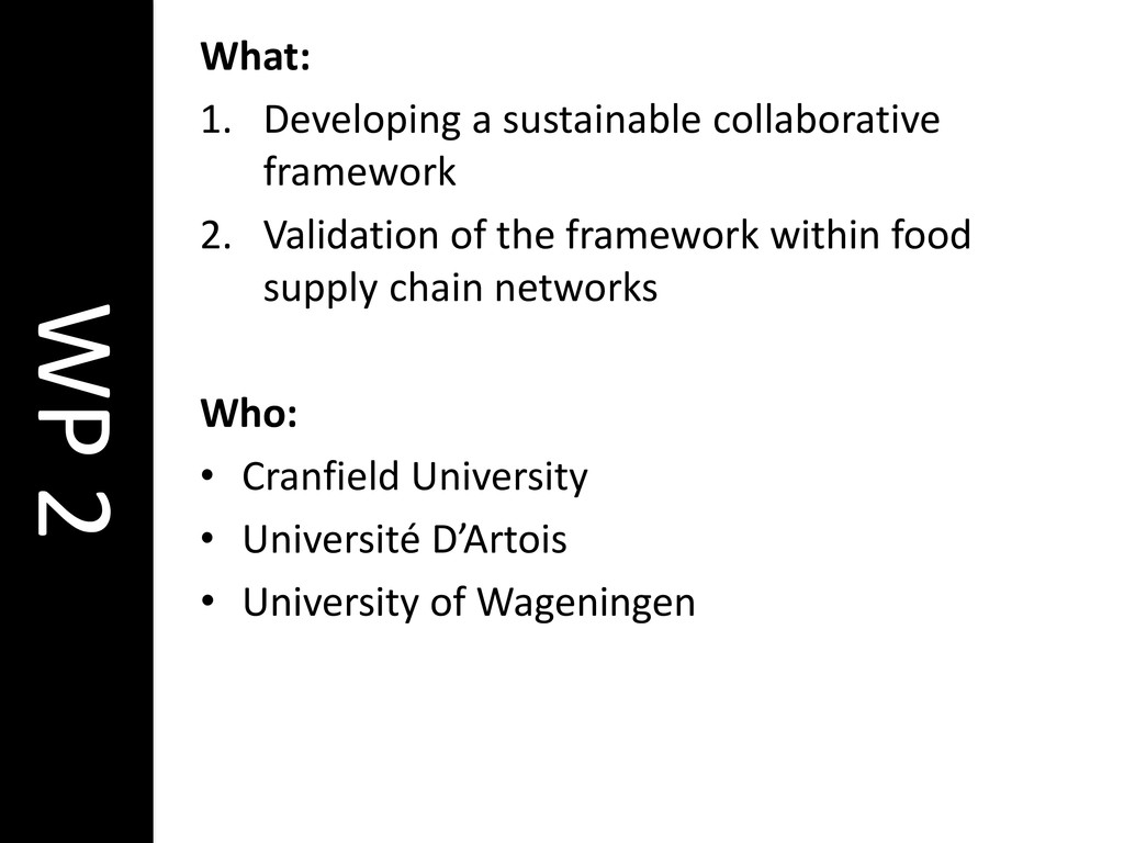 WP 2 What: 1. Developing a sustainable collabor...