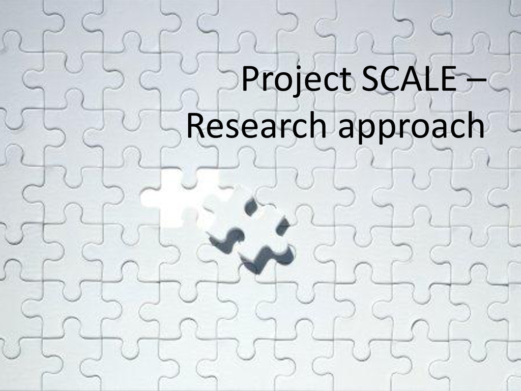 Project SCALE – Research approach